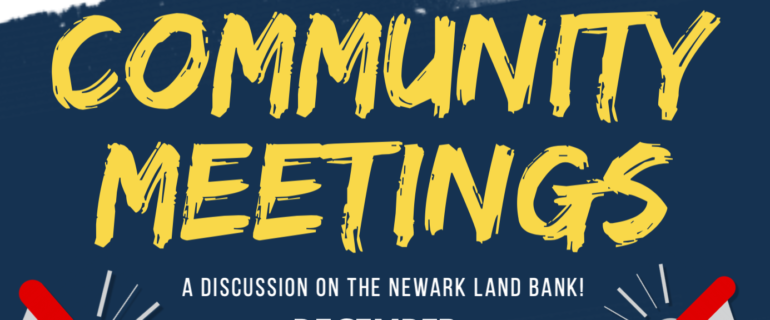 Newark Land Bank Community Meetings